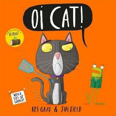 NEW Oi Cat! By Kes Gray Paperback Free Shipping