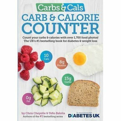 Carbs & Cals Carb & Calorie Counter: Count Your Carbs & - Paperback NEW Cheyette