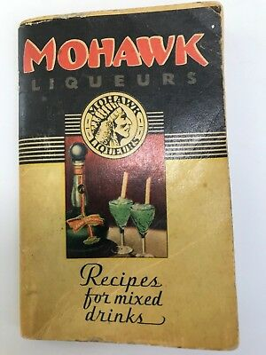 Mohawk Liqueurs RECIPES FOR MIXED DRINKS Vintage Cocktail Guide 1935 Bar Booklet