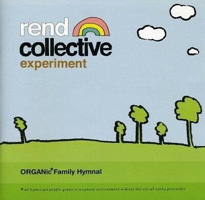 Rend Collective Expe - Organic Family Hymnal [New CD] UK - Import