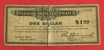 "1933 $1 Clearing House Certificate ""MILWAUKEE"" Hard to Find! Old US"