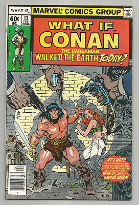 What If # 13 * Conan Walked The Earth Today? * 1978 * Nice Copy