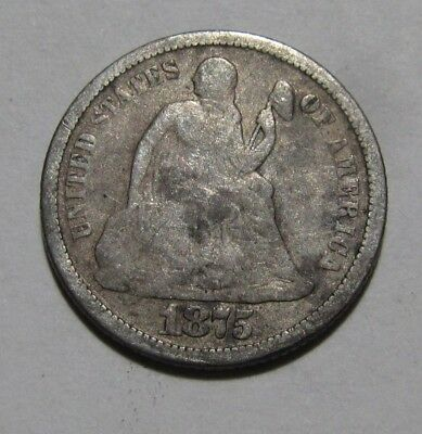 1875 S Seated Liberty Dime - Circulated Condition - 60SU