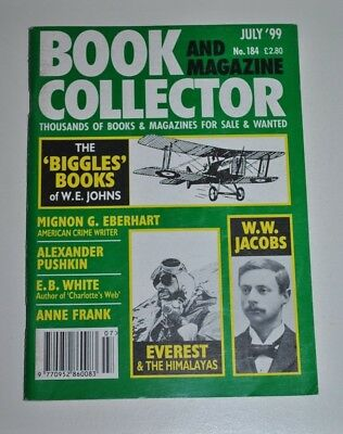 Book Collector 184 July 1999 - Biggles, Pushkin, Anne Frank, W.W Jacobs, Everest