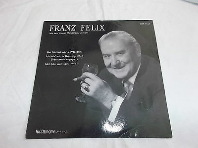 vinyl Single Franz Felix MEP 1167 Mei Mutterl war a Weanerin....