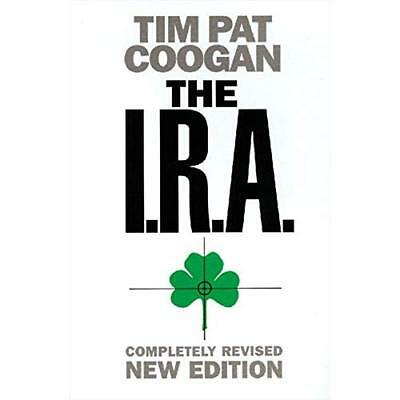 The I.R.A. - Paperback NEW Coogan, Tim Pat 2000-07-17