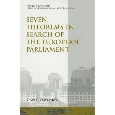 Seven Theorems in Search of the European Parliament (Fe - Paperback NEW David Co