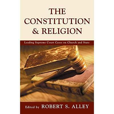 The Courts, The Constitution, & Religion: Leading S - Paperback NEW Alley, R