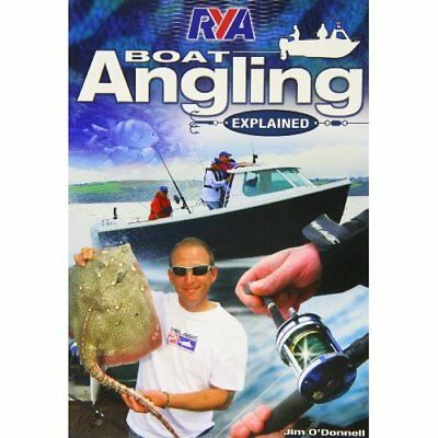RYA Boat Angling Explained - Paperback NEW Jim O'Donnell(A 2012-05-05