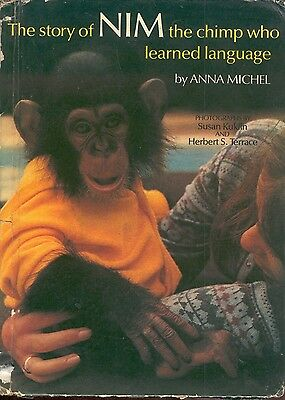 Chimpanzee Signing Book Nim The Chimp Who Learned Language Anna Michel HC