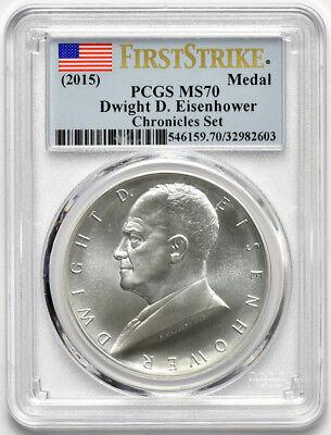 2015 Dwight D. Eisenhower Silver Medal From Chronicles Set PCGS MS70 FirstStrike