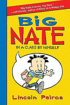 """""""AS NEW"""" Peirce, Lincoln, Big Nate: In a Class by Himself (Big Nate (Harper Coll"""