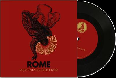 "ROME Who Only Europe Know 7"" VINYL 2018 LTD.500 (VÖ 24.08)"