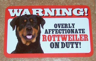 """Warning Overly Affectionate Rottweiler On Duty Wall Sign 5 """" x 8"""" Gift Dog"""