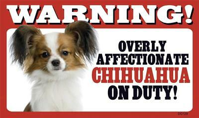 Warning Overly Affectionate Chihuahua On Duty Plastic Wall Sign Dog Long Haired