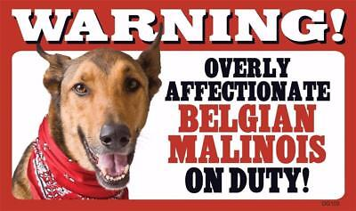 Warning Overly Affectionate Belgian Malinois On Duty Wall Plastic Sign Dog