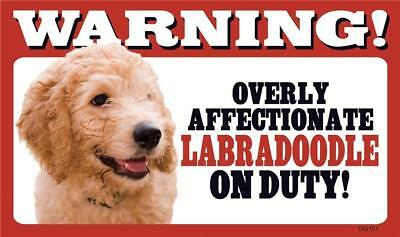 """Warning Overly Affectionate Labradoodle On Duty Wall Sign 5 """" x 8"""" Dog Lab"""
