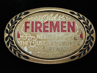 QC07129 VINTAGE 1970s **OLD FIREMEN NEVER DIE...** FUNNY SOLID BRASS BELT BUCKLE