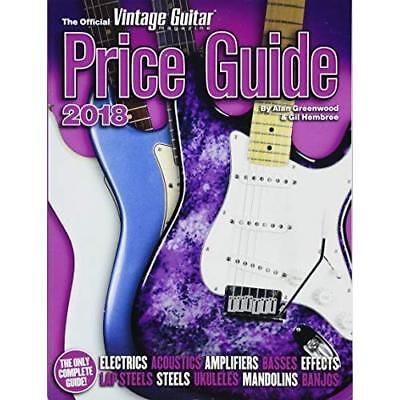 The Official Vintage Guitar Magazine Price Guide - 2018 - Paperback NEW Greenwoo