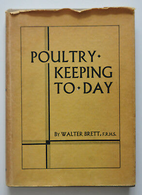 POULTRY KEEPING TODAY by WALTER BRETT 1941 HB/DW  ILLUS