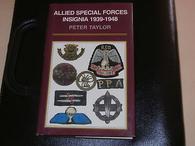 ALLIED  SPECIAL  FORCES  INSIGNIA   1939 - 1948   Peter TAYLOR  livre en anglais
