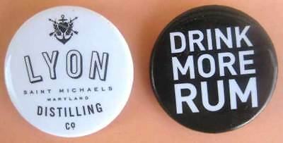 LYON RUM DISTILLING COMPANY 2 different Pinbacks, Buttons, St. Michaels MARYLAND