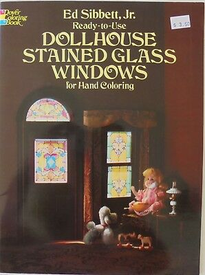 """Ready To Use Dollhouse Stained Glass Windows 1"""" To 1' Ed Sibbett Jr Book"""