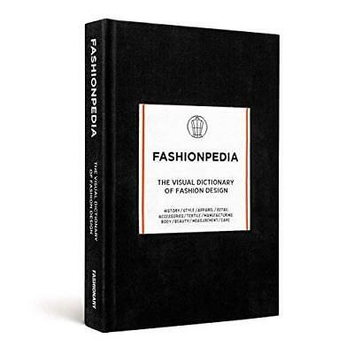 FASHIONPEDIA: THE VISUAL DICTIONARY OF FASHION DESIGN - Hardcover NEW Fashionary