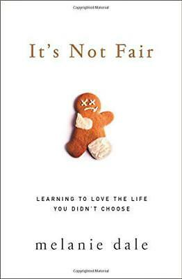 It's Not Fair by Melanie Dale | Paperback Book | 9780310342144 | NEW