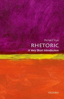 Rhetoric: A Very Short Introduction (Very Short Introductions) (P...