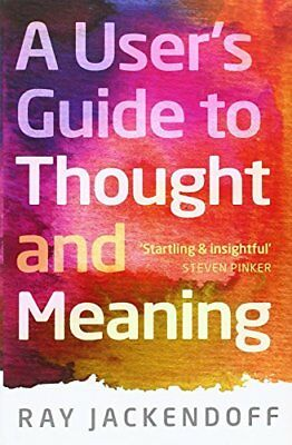 A Users Guide to Thought and Meaning,HC,Jackendoff, Ray - NEW