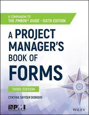 A Project Manager's Book of Forms: A Companion to the Pmbok?(R) Guide?--sixth Ed