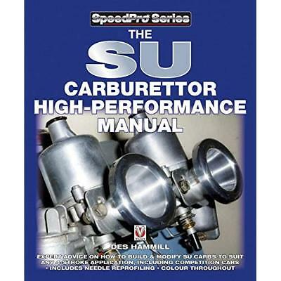 The SU Carburettor High Performance Manual - Paperback NEW Hammill, Des 01/11/20