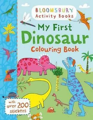 NEW My First Dinosaur Colouring Book By Bloomsbury Children Paperback