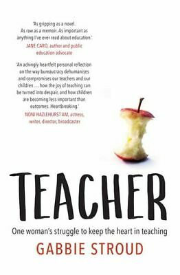 NEW Teacher By Gabbie Stroud Paperback Free Shipping