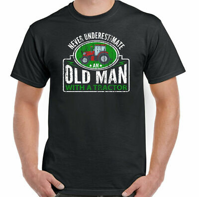 Never Underestimate An Old Man With A Tractor Mens Funny Farmer T-Shirt Driver