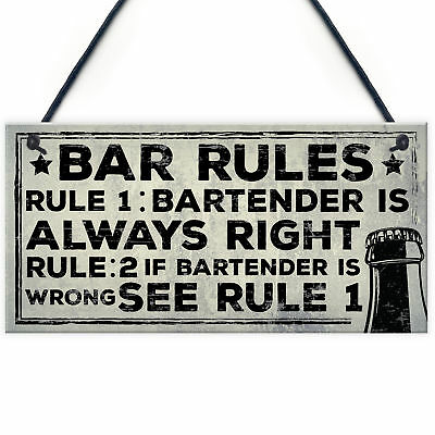 Always Right Bartender FUNNY Pub Landlord Alcohol Beer Gift Plaque Man Cave Sign