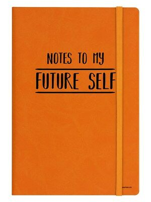 Notes To My Future Self A5 Hard Cover Orange Notebook 14 x 21cm