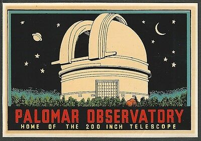 "Vintage Original 1949 Hale ""palomar Observatory"" San Diego Ca Travel Decal Art"