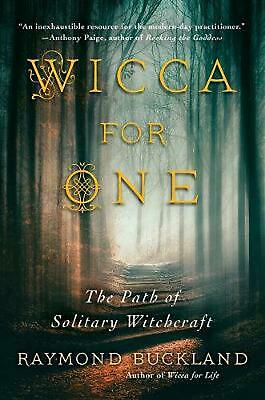 Wicca For One: The Path of Solitary Witchcraft by Raymond Buckland Paperback Boo