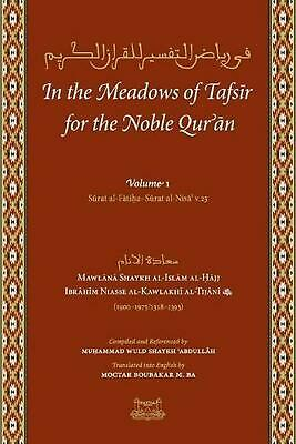 In the Meadows of Tafsir for the Noble Quran by Shaykh Ibrahim Niass (English) P