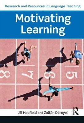 Motivating Learning (Research and Resources in Language Teaching)...