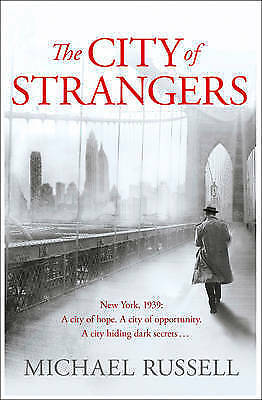 Russell, Michael, The City of Strangers (Stefan Gillespie 2), Paperback, Very Go
