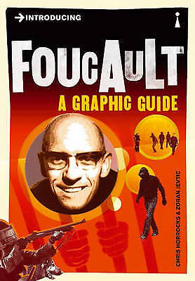Foucault: A Graphic Guide (Introducing...), Chris Horrocks, New