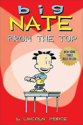 """AS NEW"" Big Nate: From the Top, Peirce, Lincoln, Book"