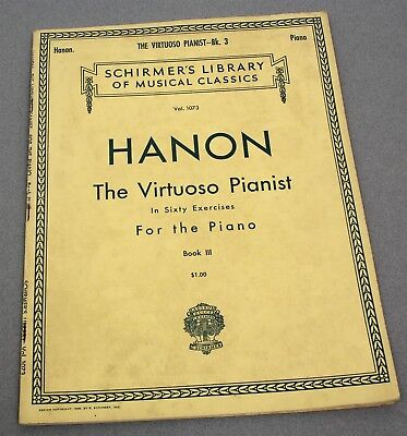 HANON THE VIRTUOSO PIANIST in SIXTY EXERCISES for the PIANO BOOK III BOOK 3