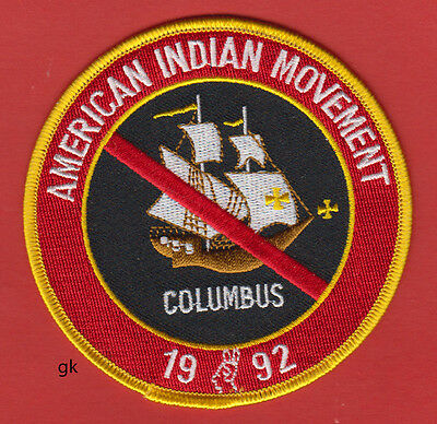 Aim American Indian Movement No Columbus  Patch.