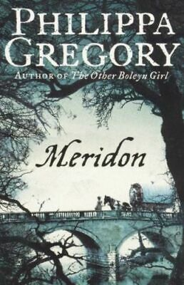 NEW Meridon By Philippa Gregory Paperback Free Shipping