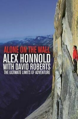 NEW Alone on the Wall By Alex Honnold Paperback Free Shipping