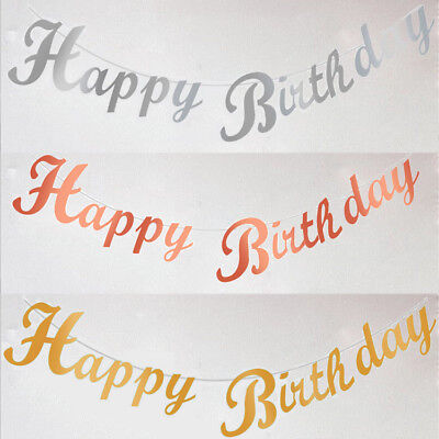 Rose Gold/Gold/Silver Happy Birthday Banner Bunting Hanging Garland Party Decor